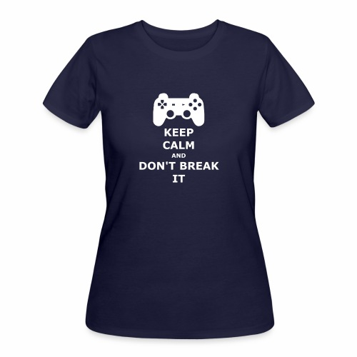 Keep Calm and don't break your game controller - Women's 50/50 T-Shirt