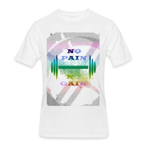no pain no gain - Men's 50/50 T-Shirt