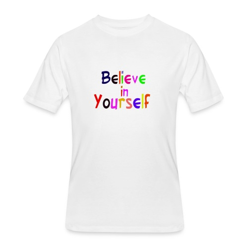 belive in your self - Men's 50/50 T-Shirt