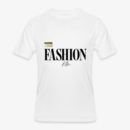 Fashion Killa. - Men's 50/50 T-Shirt