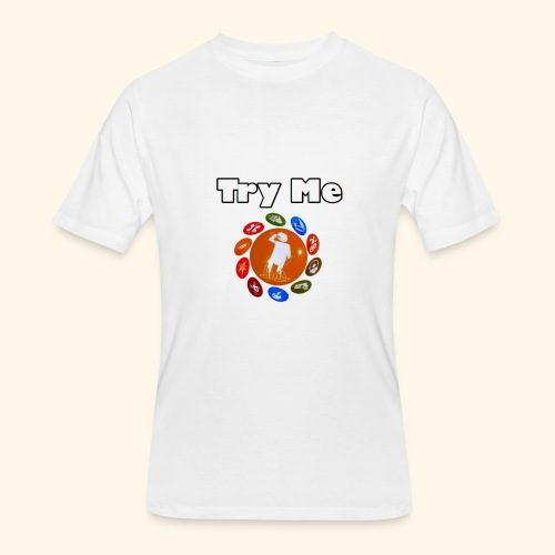 Try Me Limited Time Shirts - Men's 50/50 T-Shirt