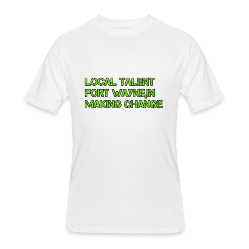 LOCAL TALENT LIMITED EDITION - Men's 50/50 T-Shirt