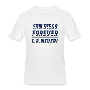 San Diego Forever, L.A. Never! - Men's 50/50 T-Shirt