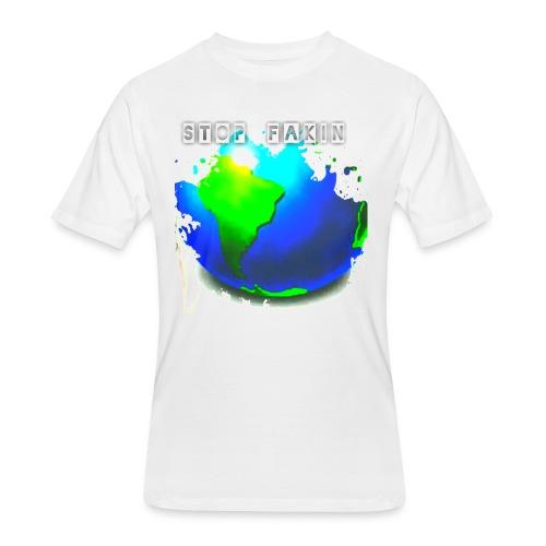 STOP FAKIN WORLD - Men's 50/50 T-Shirt