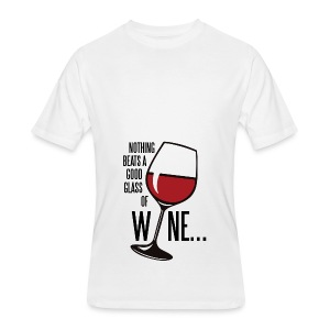 Nothing Beats a Good Glass of Wine - Men's 50/50 T-Shirt