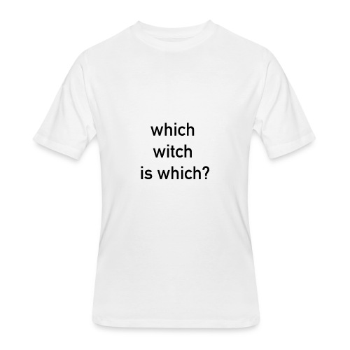 which witch is which - Men's 50/50 T-Shirt