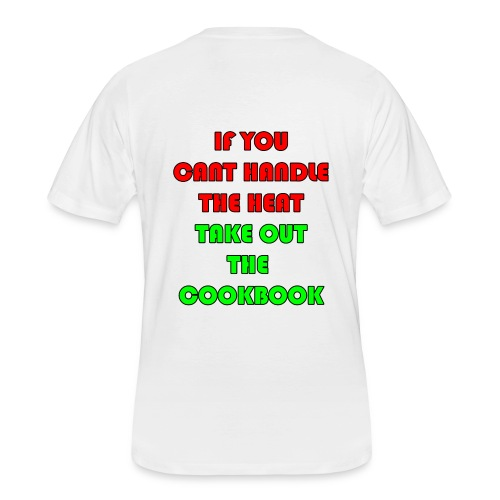 If you can't handle the head take out the cookbook - Men's 50/50 T-Shirt