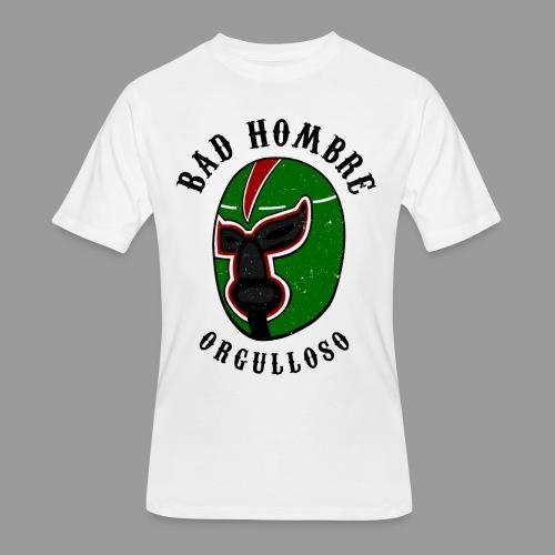 Proud Bad Hombre (Bad Hombre Orgulloso) - Men's 50/50 T-Shirt