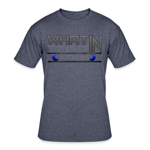 What in the BLUE MOON T-Shirt - Men's 50/50 T-Shirt