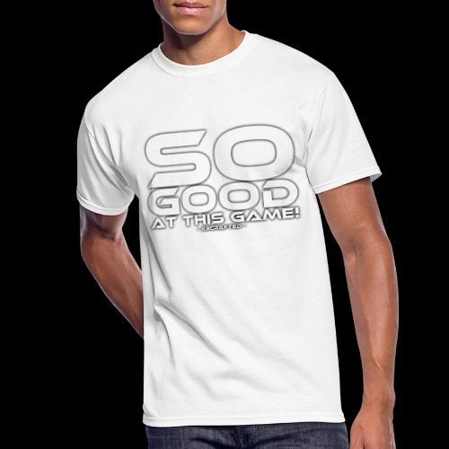 So Good at This Game! - Men's 50/50 T-Shirt