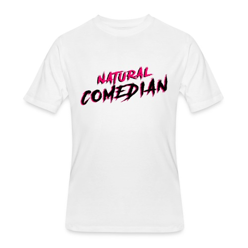 Natural Comedian - Men's 50/50 T-Shirt