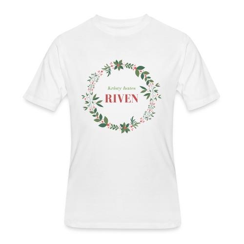 Kristy hates Riven - Men's 50/50 T-Shirt