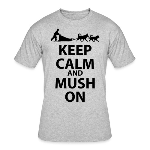 Keep Calm & MUSH On - Men's 50/50 T-Shirt