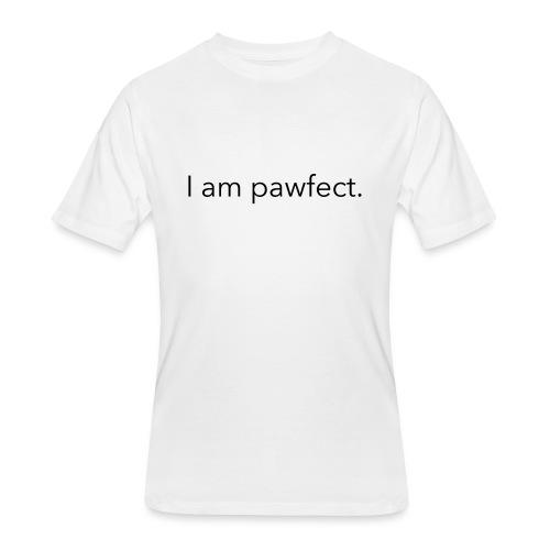 I am pawfect. - Men's 50/50 T-Shirt