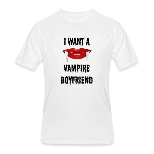 I Want a Vampire Boyfriend - Men's 50/50 T-Shirt