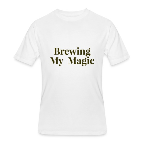 Brewing My Magic Women's Tee - Men's 50/50 T-Shirt