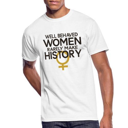 Well Behaved Women Rarely - Men's 50/50 T-Shirt