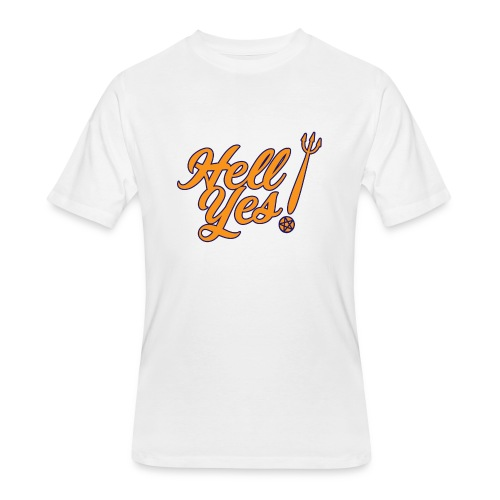 Hell Yes - Men's 50/50 T-Shirt