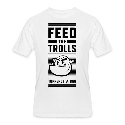 Feed the Trolls T-Shirt - Men's 50/50 T-Shirt