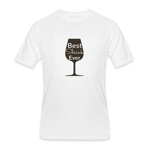 Alcohol Shrink Is The Best Shrink - Men's 50/50 T-Shirt