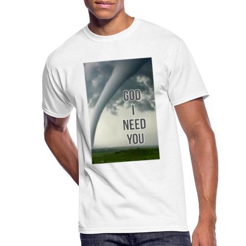 God I Need You - Men's 50/50 T-Shirt