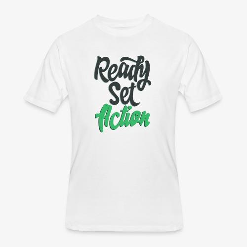 Ready.Set.Action! - Men's 50/50 T-Shirt