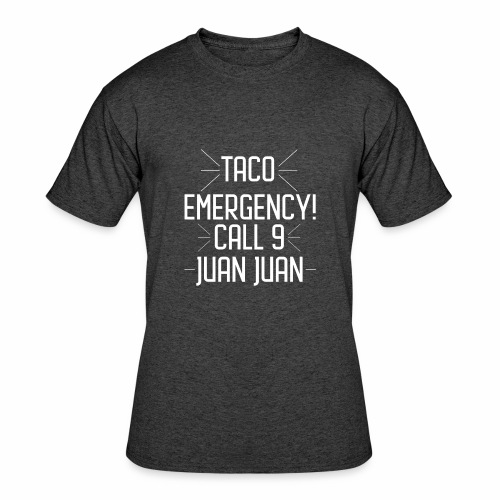 taco emergency - Men's 50/50 T-Shirt