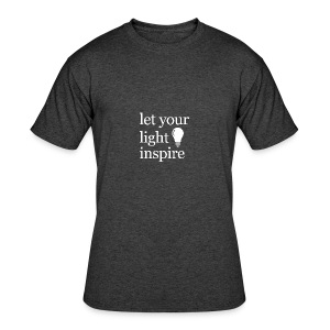 Let Your Light Inspire Tee (white font) - Men's 50/50 T-Shirt