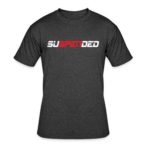 SUSPENDED - Men's 50/50 T-Shirt