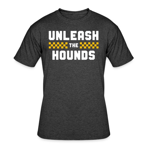 Unleash The Hounds - Men's 50/50 T-Shirt