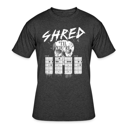 Shred 'til you're dead - Men's 50/50 T-Shirt