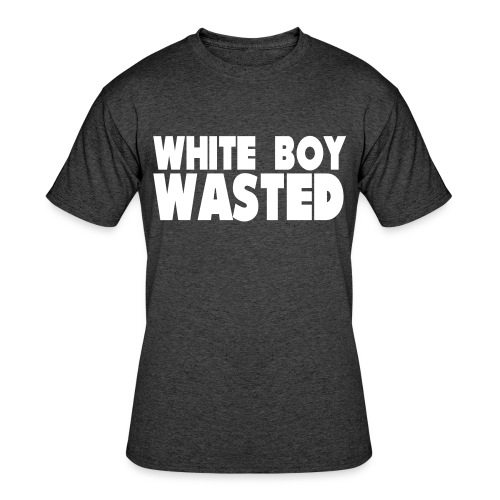 White Boy Wasted - Men's 50/50 T-Shirt