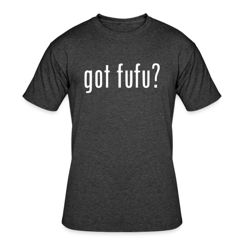 gotfufu-black - Men's 50/50 T-Shirt