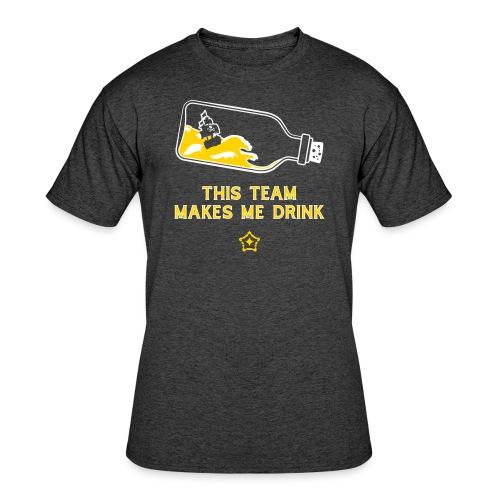 This Team Makes Me Drink - Men's 50/50 T-Shirt