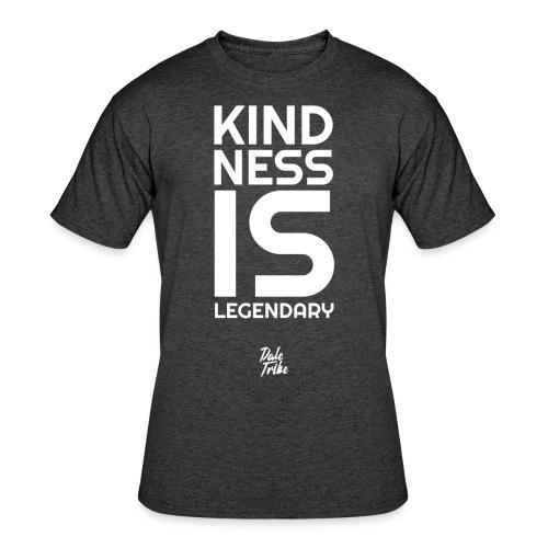 Kindness is Legendary - Men's 50/50 T-Shirt