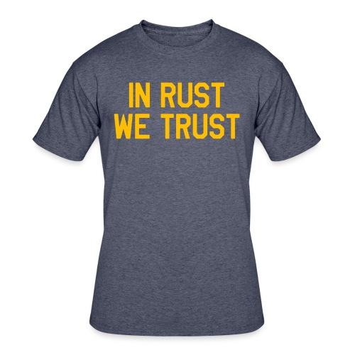In Rust We Trust II - Men's 50/50 T-Shirt