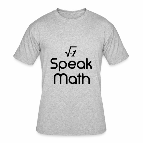 i Speak Math - Men's 50/50 T-Shirt