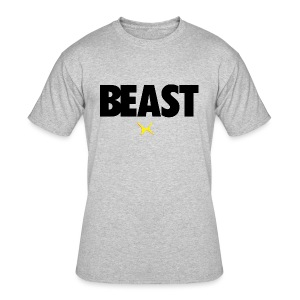BE the BEAST - Men's 50/50 T-Shirt