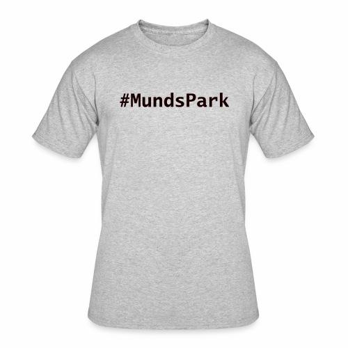 #MundsPark - Men's 50/50 T-Shirt