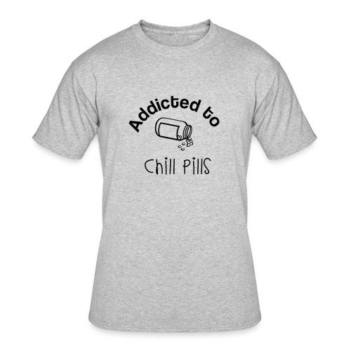 Addicted to Chill Pills Mechandise - Men's 50/50 T-Shirt