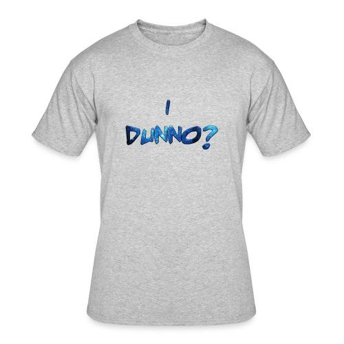 I Dunno? - Men's 50/50 T-Shirt