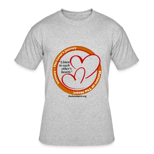 Matters of the Heart T-Shirt: Listen to each other - Men's 50/50 T-Shirt