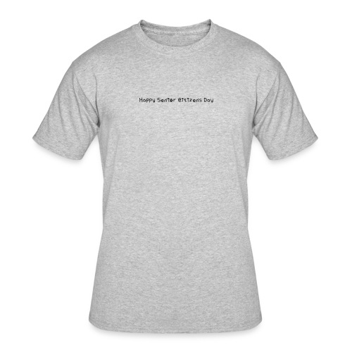 Happy Senior Citizens Day - Men's 50/50 T-Shirt