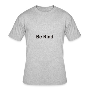 Be_Kind - Men's 50/50 T-Shirt