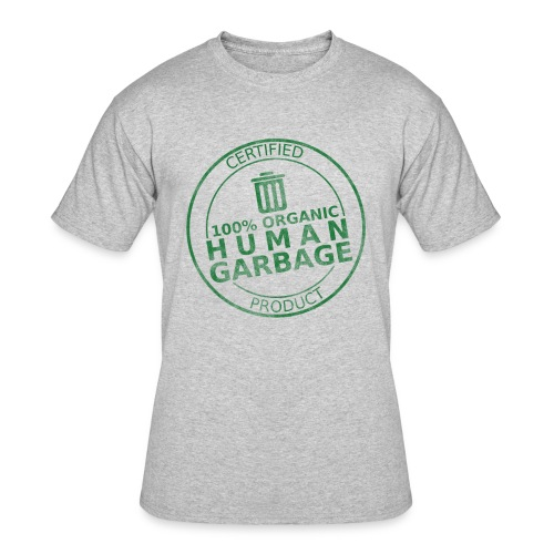 100% Human Garbage - Men's 50/50 T-Shirt