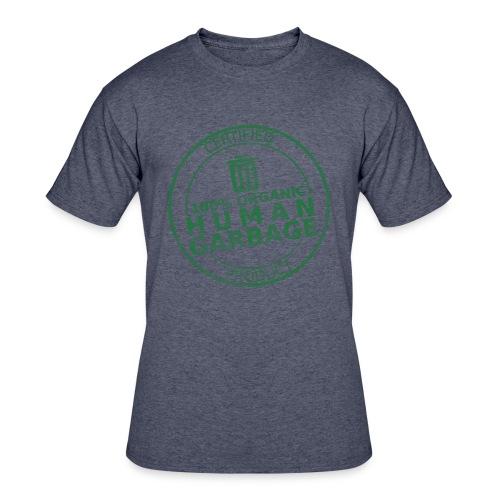 100% Human Garbage - Men's 50/50 T-Shirt