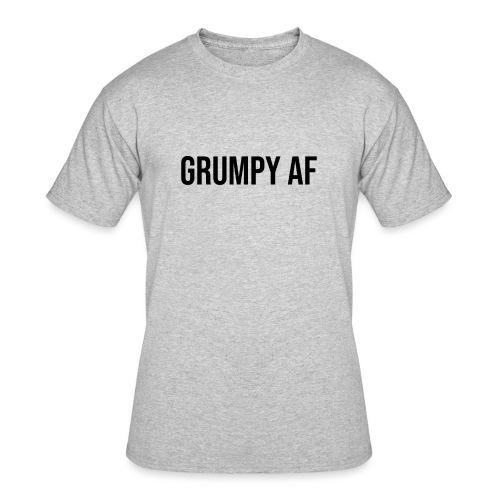 GRUMPY AF BLACK - Men's 50/50 T-Shirt