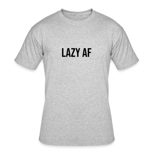 LAZY AF BLACK - Men's 50/50 T-Shirt