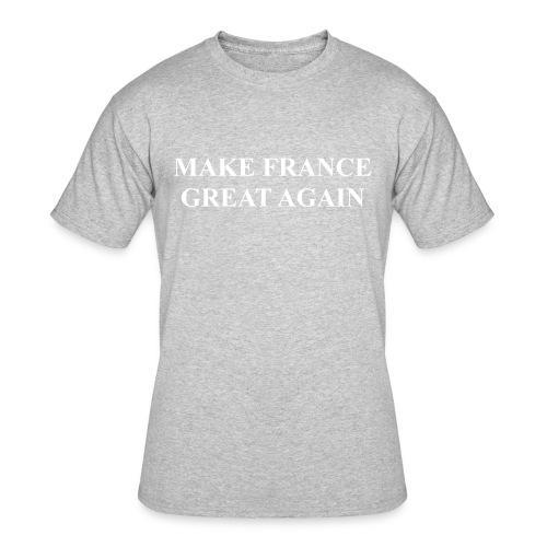 Make France Great Again - Men's 50/50 T-Shirt