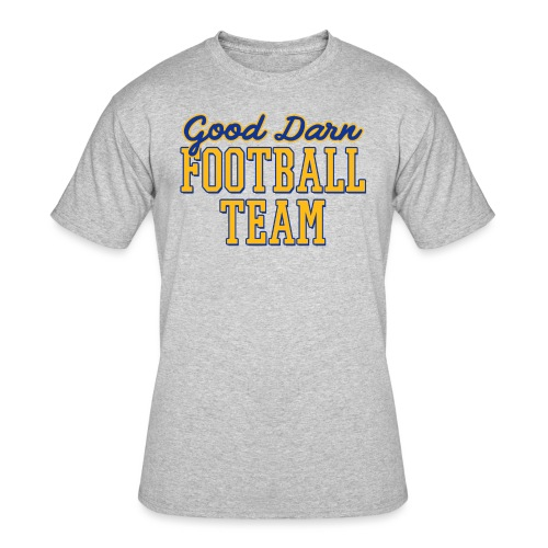 Good Darn Football Team - Men's 50/50 T-Shirt